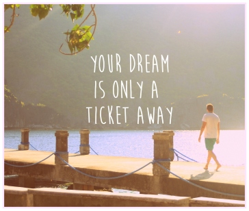 your dream...